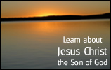 Learn about Jesus Christ